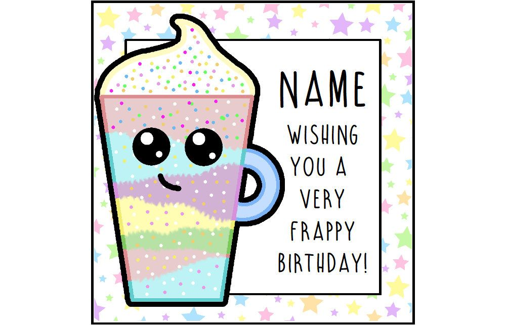 Unicorn Frappuccino Birthday Card Funny Greetings Coffee Lover Frappe Pun Kawaii By ShellsCCC On