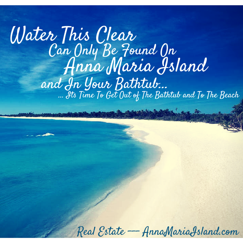 Water Love Quotes: Clear Blue Waters Are Found Here #AnnaMariaIsland #beach