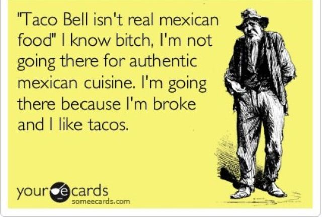 Taco Bell Funny And Inspirational Quotes Pinterest Quotes
