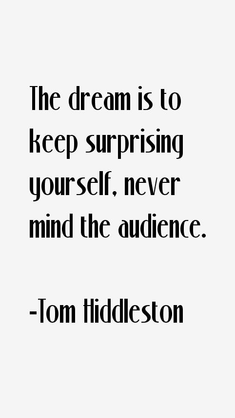 Tom Hiddleston Quotes & Sayings