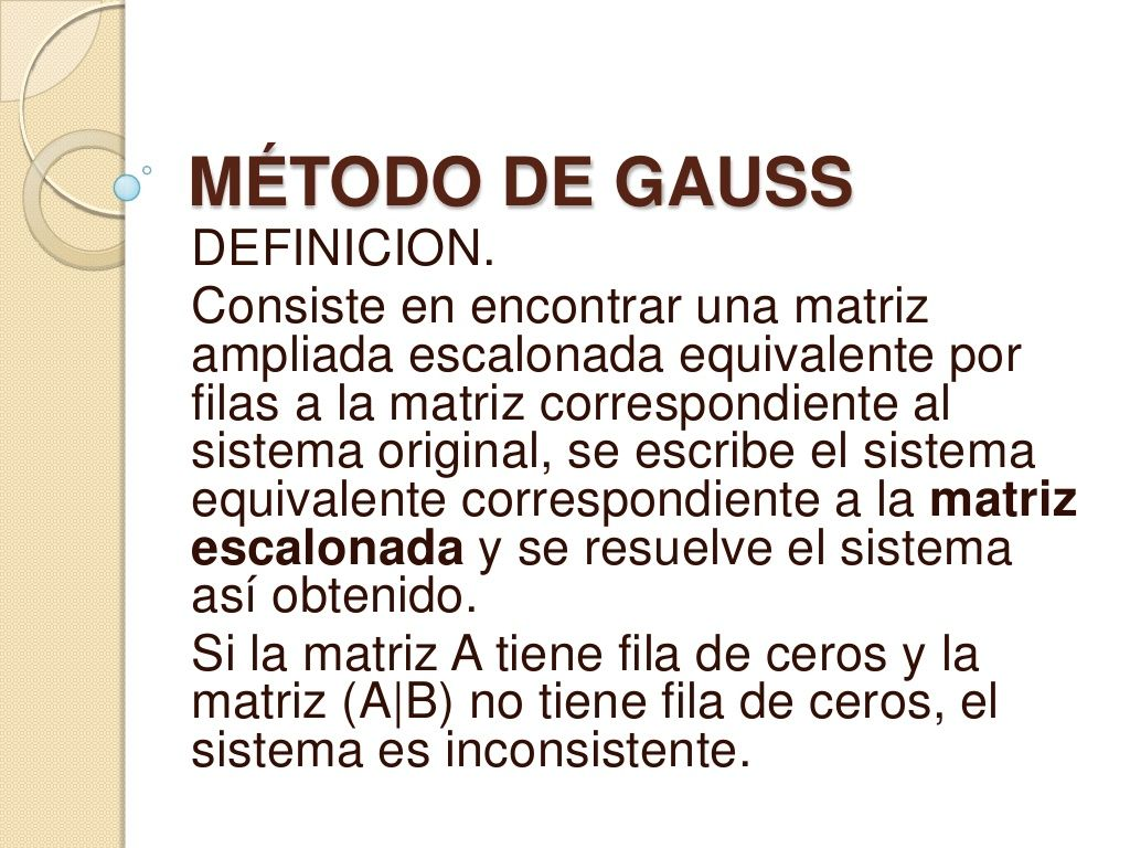 mtodo-de-gauss-4558358 by algebra via Slideshare
