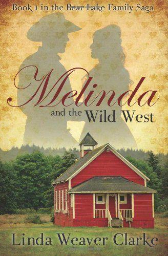 Melinda and the Wild West: A Family Saga in Bear Lake, Idaho (Volume 1) by Linda Weaver Clarke http://www.amazon.com/dp/1589823672/ref=cm_sw_r_pi_dp_CeVKvb1DDBDSX