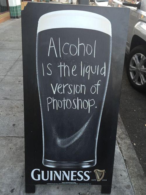 El alcohol es la versión líquida de Photoshop.¡Y en tiempo real!