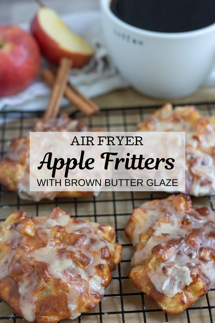 Air Fryer Apple fritters with Brown Butter Glaze - Wine a Little, Cook a Lot -   18 air fryer recipes easy dessert ideas