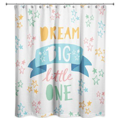 Isabelle Max Abrego Dream Big Little One Shower Curtain Shower Liner Curtains Dream Big