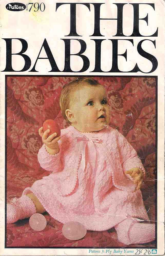 The Babies Knitting book, Patons 790, patterns for 3 ply baby yarns ...