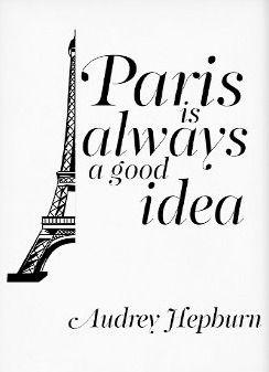 Unframed Print//Impression sans cadre Audrey Hepburn Quote Paris is Always a Good Idea