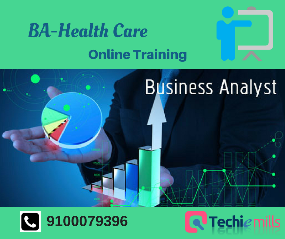 Business Analyst Training In Health Care Domain Techiemills Train People With Real Time Experience By Their Professional Business Analyst Business Online Business