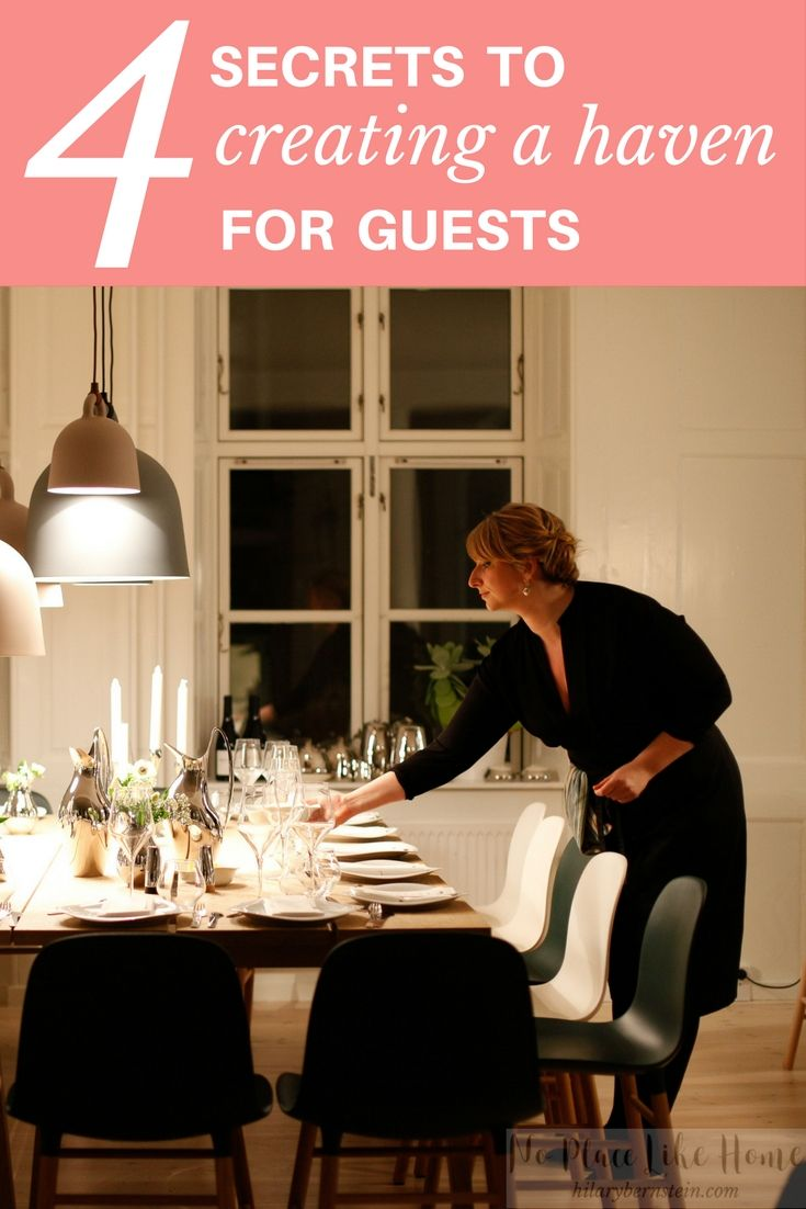 4 Ways to Create a Haven for Guests When you welcome others to your home you have a chance to make their lives better Who knew that it could be so meaningful to create a...