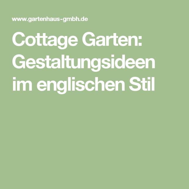 Cottage Garten Gestaltungsideen für einen romantischen