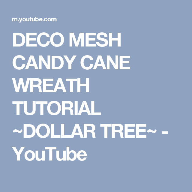 Deco Mesh Candy Cane Wreath Tutorial Dollar Tree  Youtube