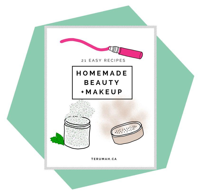 Free Ebook: 21 Easy Homemade Beauty + Makeup Recipes - Terumah Free Ebook: 21 Easy Homemade Beauty + Makeup Recipes - Terumah Makeup Recipes diy makeup recipes pdf