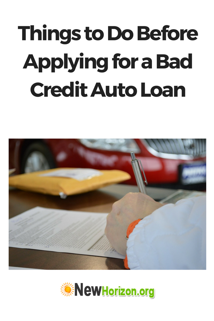 Things to Do Before Applying for a Bad Credit Auto Loan ...