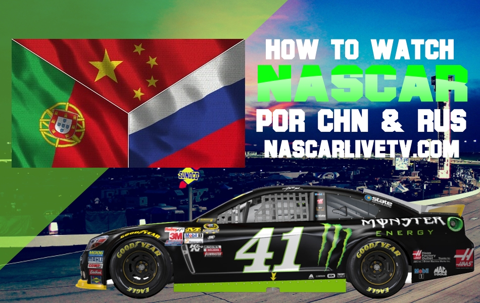 How to watch NASCAR Live in China Portugal and Russia in