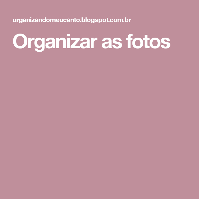 Organizar as fotos e os álbuns