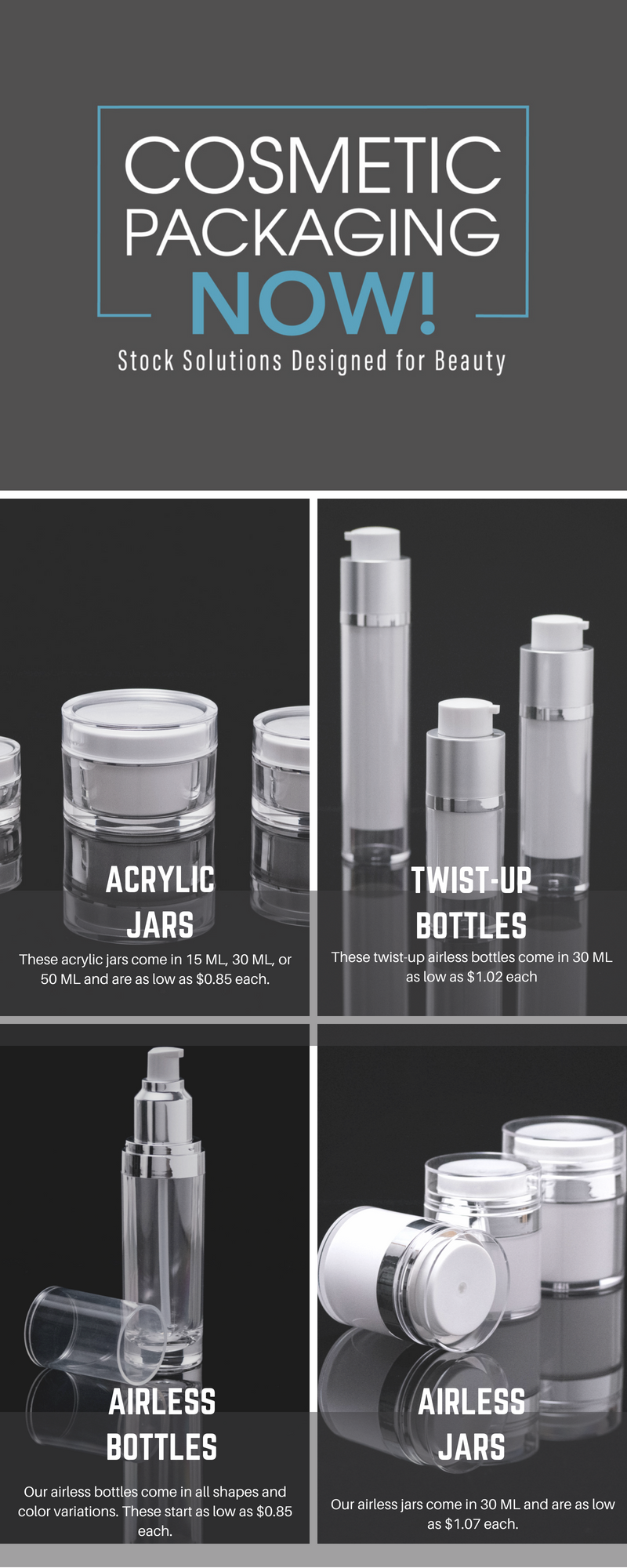 Cosmetic bottles and jars at unheard of wholesale pricing
