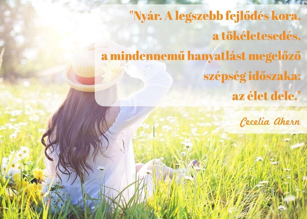 nyárról idézetek 10 idézet a természetről   egészséges életmódot követőknek