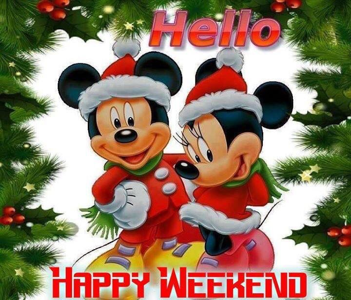 Hello Happy Weekend quotes quote disney weekend days of the week christmas weekend quotes happy weekend | Happy weekend, Happy weekend pictures, Christmas cartoons