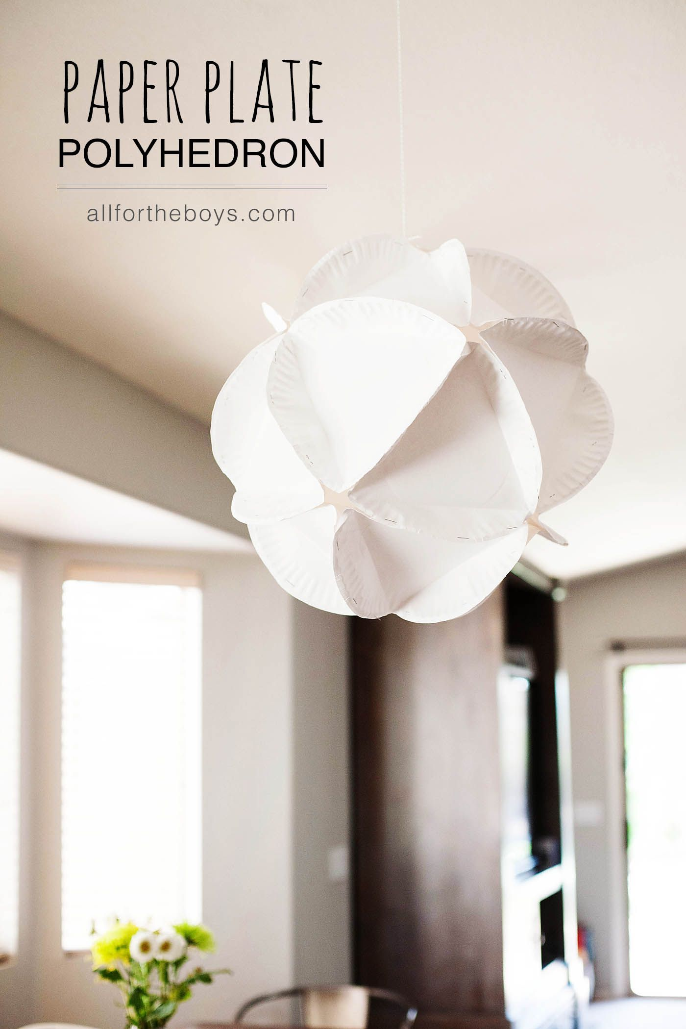 DIY Paper Plate Polyhedron - from All for the Boys blog & DIY Paper Plate Polyhedron - from All for the Boys blog | To Do ...
