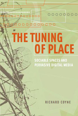 The Tuning of Place (MIT Press)