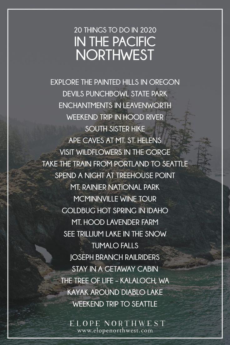 2020 Pacific Northwest Bucket List - elopenorthwest.com