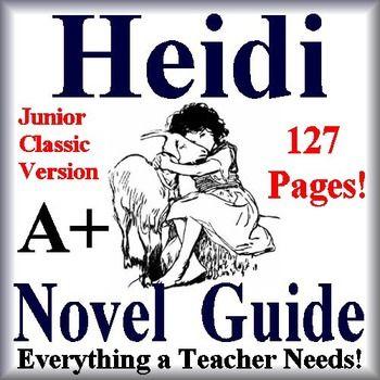 Heidi A Literature Guides Junior Classic Edition Novel Studies Novel Guides Literature