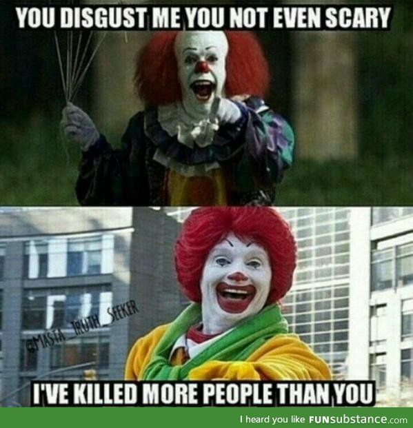 Ronald Mcdonald Funsubstance You Disgust Me Ronald Mcdonald Funny Memes