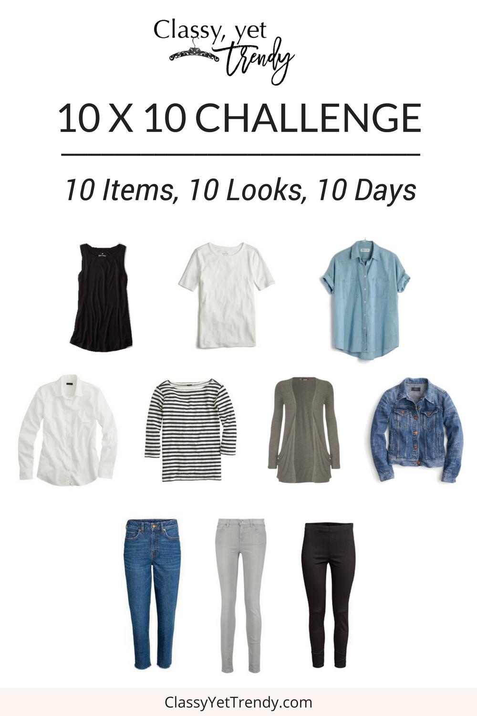 10 X 10 Challenge Classy Yet Trendy Classy Yet Trendy Capsule Wardrobe Fashion Capsule
