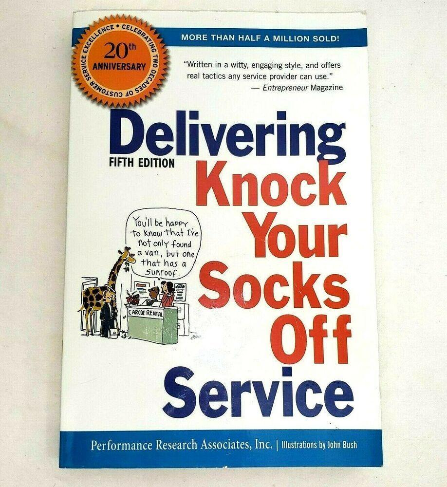 Delivering Knock Your Socks Off Service 5th Edition 2011 Paperback New Knock Knock Paperbacks Edition