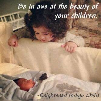 Be In Awe At The Beauty Of Your Children Enlightened Indigo Child Sensitive Children Indigo Children Newborn Pictures