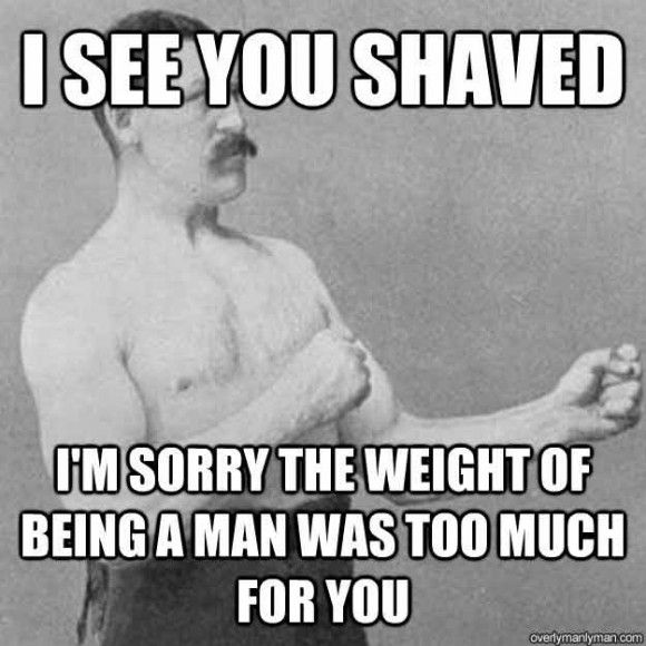 Overly manly man meme that