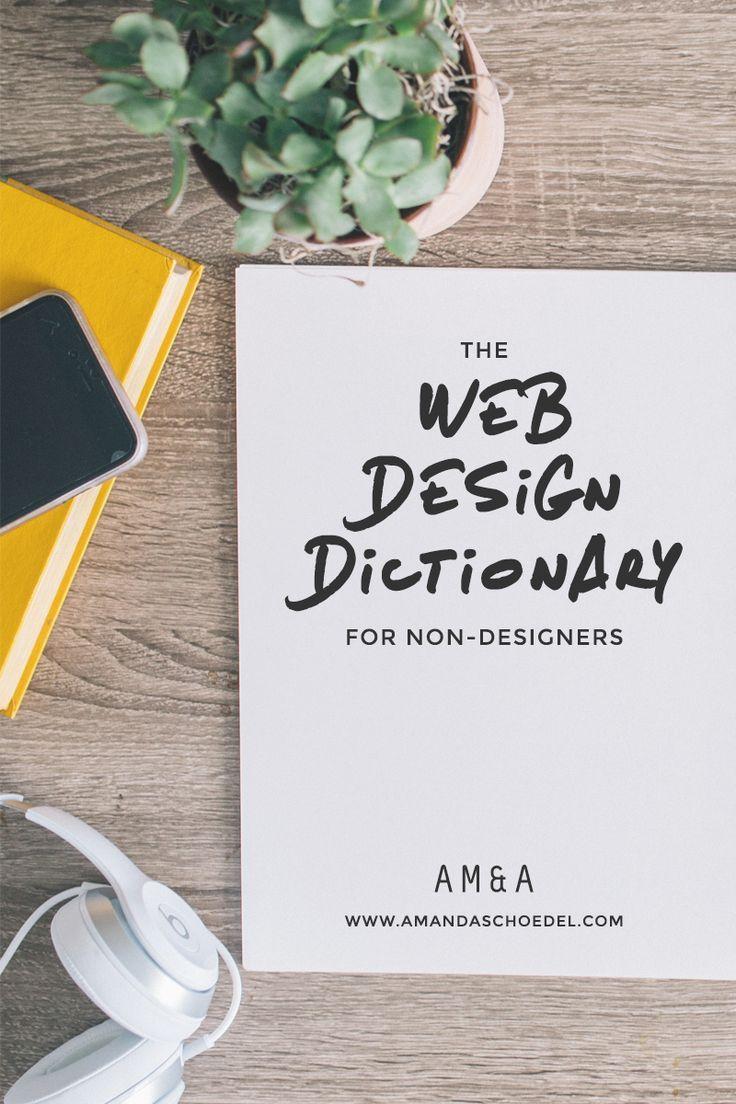 The Web Design Dictionary A Non Designer S Guide Web Development Design Web Design Website Design