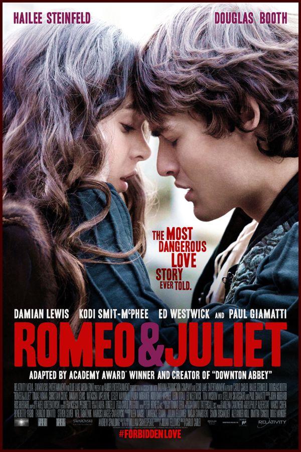 Pin De Mary Em Movies I Want To Watch Romeu E Julieta 2013 Romeu E Julieta Filme Romeu E Julieta