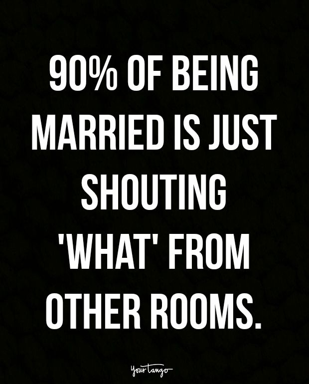 15 Marriage Quotes That Every Married Couple Can Relate To For Better Or Worse Wedding Quotes Funny Marriage Quotes Funny Couple Quotes Funny