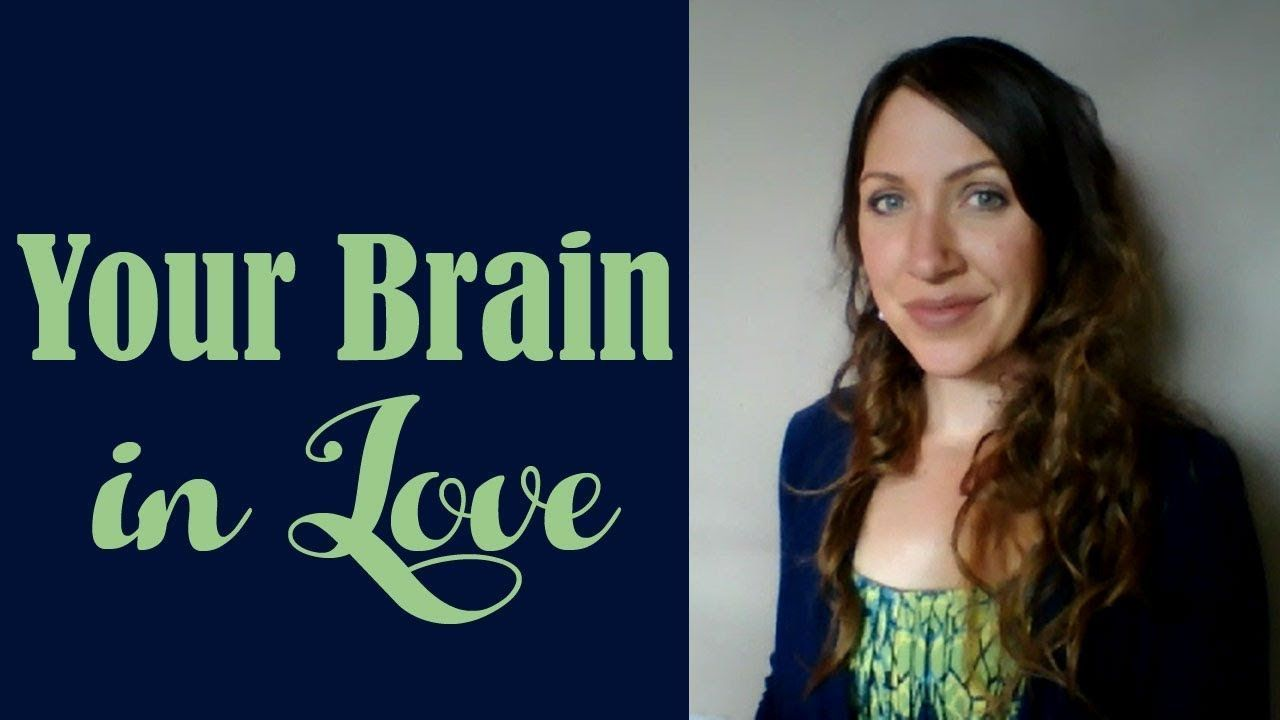 Your Brain in Love - Your brain in love is so FICKLE! One