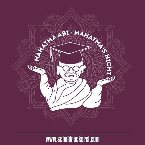 Mahatma Abi Mahatmaabimahatmasnicht Ak18 Abschlussshirts