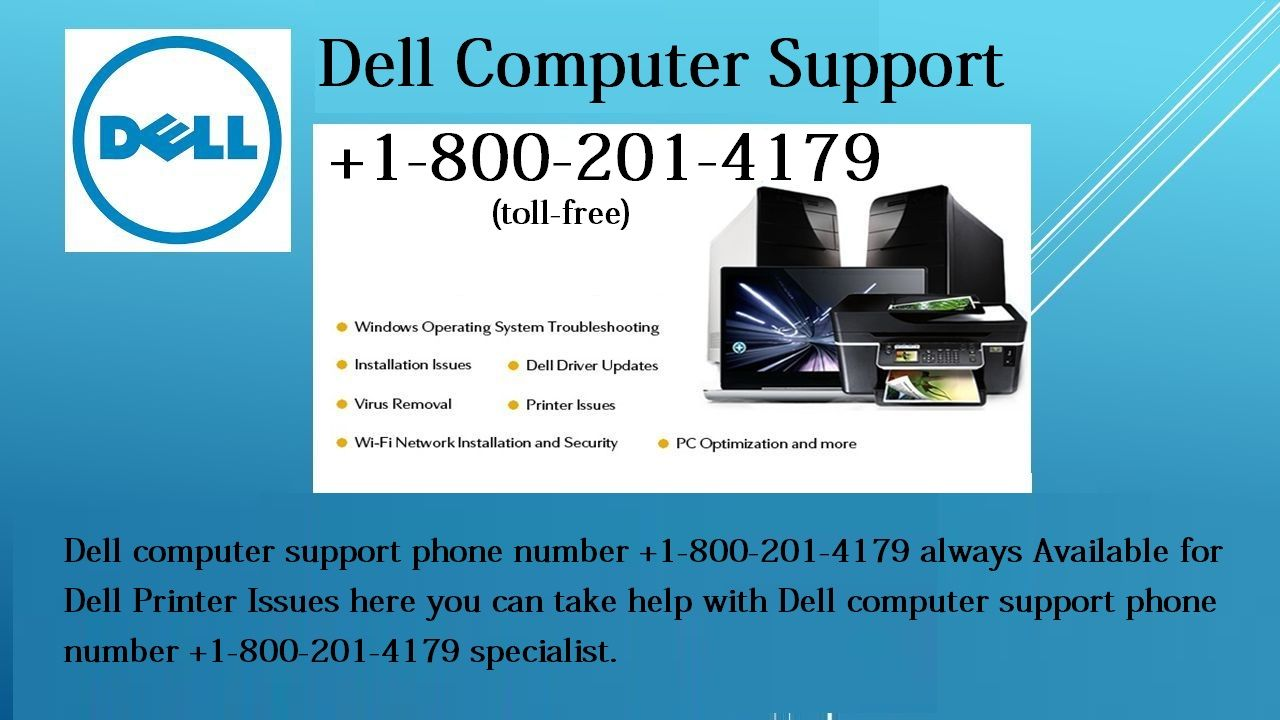 Dell computer support phone number +1-800-201-4179 always