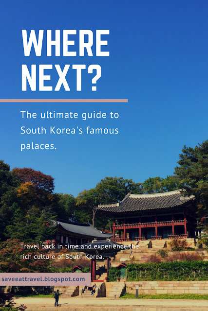 The Ultimate Guide To South Korea S Famous Palaces South
