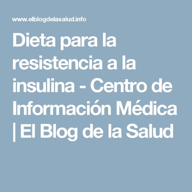 Dieta para la resistencia a la insulina - Centro de