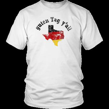 6d504c2d Guten Tag Y'all Prost German Texas Oktober Festival T-Shirt | Guten ...