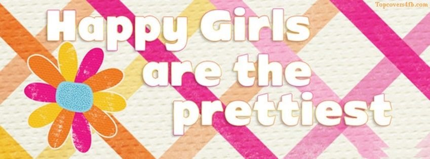 Get our best Happy And Pretty Girls facebook covers for you to use on your facebook profile. If you are looking for HD high quality Happy And Pretty Girls fb covers, look no further we update our Happy And Pretty Girls Facebook Google Plus Tumblr Twitter covers daily! We love Happy And Pretty Girls fb covers!