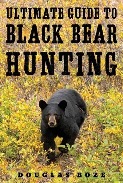 Black bear hunting is growing rapidly across North America, as bear populations continue to rise every year. Hunters looking to join in the action need look no further than The Ultimate Guide to Black