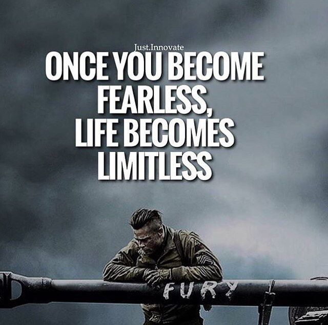 You Get Life Once Quotes: Once You Become Fearless. Life Becomes Limitless. Double