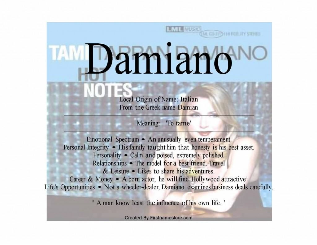 Meaning of the Greek family name Damiano is means to tame ...