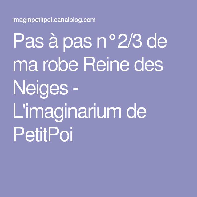 Pas à pas n°2/3 de ma robe Reine des Neiges - L'imaginarium de PetitPoi