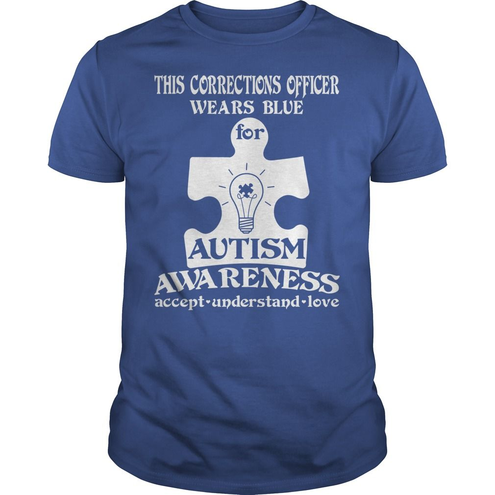 This Corrections Officer Wears Blue For Autism Awareness T-Shirt
