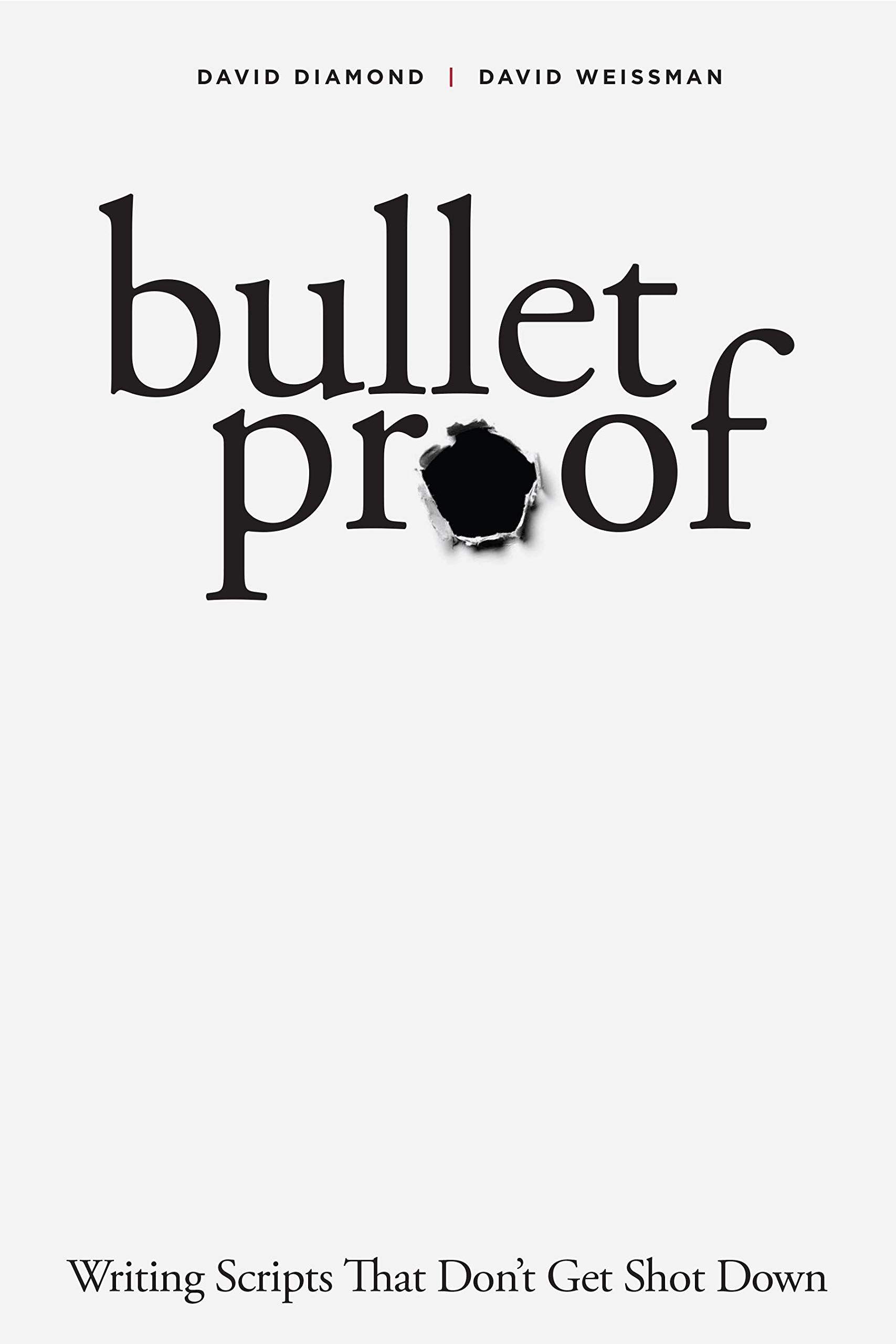 Bulletproof Writing Scripts That Don T Get Shot Down Paperback May 1 2019 Scripts Writing Bulletproof Paperback With Images Writing Scripts Writing Script