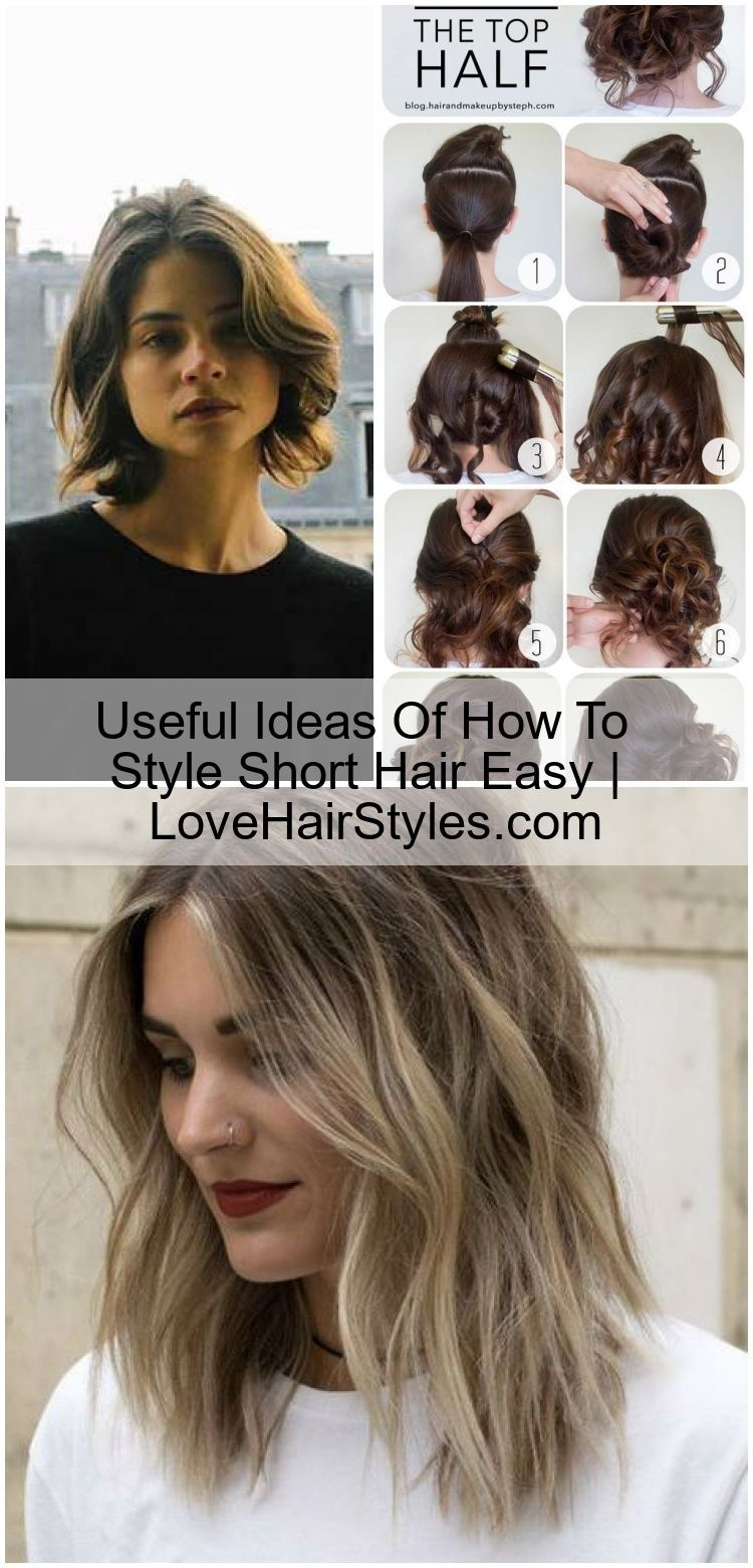 Useful Ideas Of How To Style Short Hair Easy Lovehairstyles Com Useful Ideas Of How To Style Short H In 2020 Easy Hairstyles Diy Hairstyles Easy Short Hair Styles