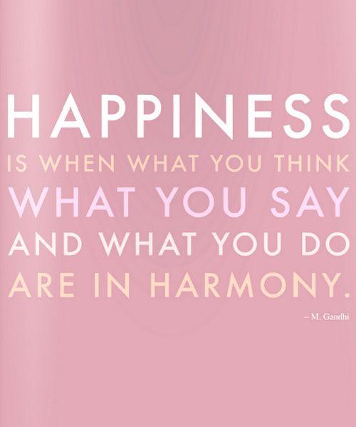 Happiness and harmony.