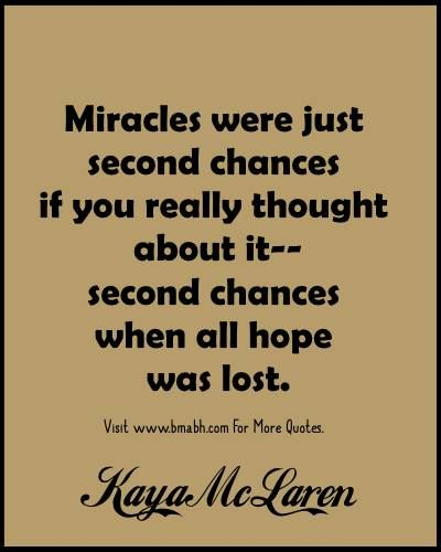 Second Chances Quotes Quotes About Second Chances Second Chance Quotes Chance Quotes Good Life Quotes